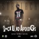 STRBlack - F*ck U, No Apolo G's mixtape cover art