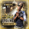 Street Epidemic (Hosted By Fly Guy Veto) mixtape cover art