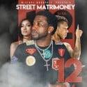 Street Matrimoney 12 mixtape cover art