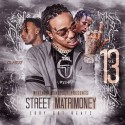 Street Matrimoney 13 mixtape cover art
