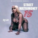 Street Matrimoney 15 mixtape cover art