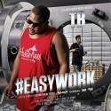 TB - #Easywork mixtape cover art