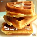 The Wake-Up 2 mixtape cover art