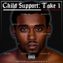 Thommy Propane - Child Support (Take 1) mixtape cover art