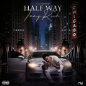 Tony Rich - Half Way mixtape cover art