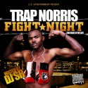 Trap Norris - Fight Night mixtape cover art