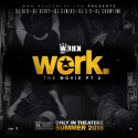Werk (The Movie Pt. 2) mixtape cover art