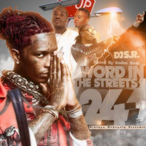 Word In The Streets 24 Hosted By Kaden Amir Dj S R