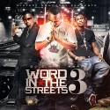Word In The Streets 3 mixtape cover art