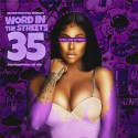 Word In The Streets 35 mixtape cover art