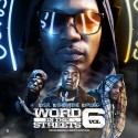 Word In The Streets 6 mixtape cover art