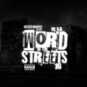 Word In The Streets 8 (Started With A 16 Edition) mixtape cover art
