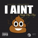 Yungg Day Day - I Aint Shit mixtape cover art