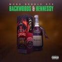 Bubble Eye - Backwoods & Hennessy mixtape cover art