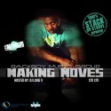 Citi Citi - Making Moves mixtape cover art