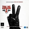 Delo Do Numbers - Pay Me In Respect 2 mixtape cover art