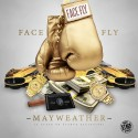 Face Fly - Mayweather mixtape cover art