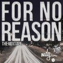 MDG - For No Reason mixtape cover art
