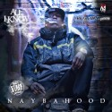 Naybahood - All I Know mixtape cover art