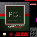 PGL - PGL (The Mixtape) mixtape cover art