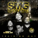 SMG Squad - Training Day mixtape cover art