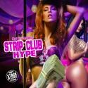 Strip Club Hype mixtape cover art