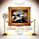 T4 Tha Gr8 - Birth Of The Gr8 mixtape cover art