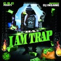 Trap - I Am Trap mixtape cover art