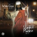 White Gzus - Stackin' N Mackin' 2 mixtape cover art