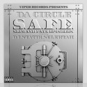 Da Circle - The S.A.F.E. mixtape cover art