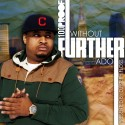 100 Proof - Without Further Ado mixtape cover art