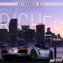Astronaut K.I. - Road 2 Riches 2 mixtape cover art