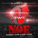 NCrowd - NCrowd Over Everything mixtape cover art