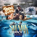 Pooh Gutta - Shark Season 2 (The Ratchet Album) mixtape cover art