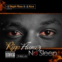 Ripp Flamez - No Sleep mixtape cover art