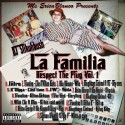 La Familia: Respect The Plug Vol. 1 mixtape cover art
