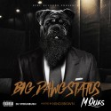 M Que$ - Big Dawg Status mixtape cover art