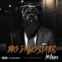 M Que$ - Big Dawg Status mixtape cover art