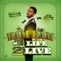 Kam Bam - 1 Life 2 Live mixtape cover art