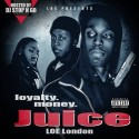LOE London - Juice mixtape cover art