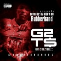 Rubberband OG - Gift 2 The Streetz mixtape cover art