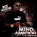 Wan Deezy - Mind Of Ambition mixtape cover art