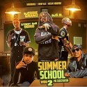Summer School 2 (Pre Reigistration) mixtape cover art