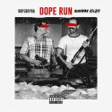 Rara & Runway Richy - Dope Run mixtape cover art