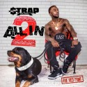 Strap - All In 2 mixtape cover art