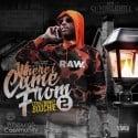 Street Money Boochie - Where I Came From 2 mixtape cover art