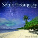 Sonic Geometry - Islands Of The Blessed mixtape cover art
