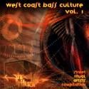 West Coast Bass Culture Vol. 1 mixtape cover art