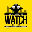 Neighborhood Watch Project mixtape cover art