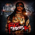 Cheeto Gambine - F*ck Yo Mixtape Too mixtape cover art